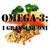 OMEGA-3: i grassi buoni
