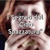 """I Segreti del """"Cibo Spazzatura"""""""