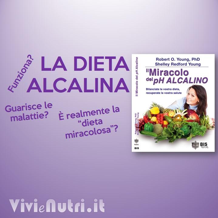 la dieta alcalina: storia, benefici, effetti