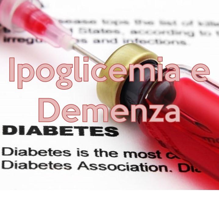 diabete, ipoglicemia e demenza