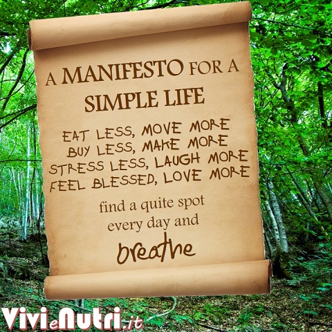 EAT LESS, MOVE MORE BUY LESS, MAKE MORE STRESS LESS, LAUGH MORE FEEL BLESSED, LOVE MORE  find a quite spot  every day and breathe