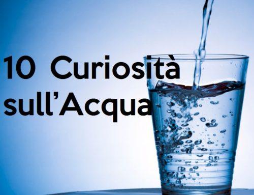 10 Curiosità sull'Acqua