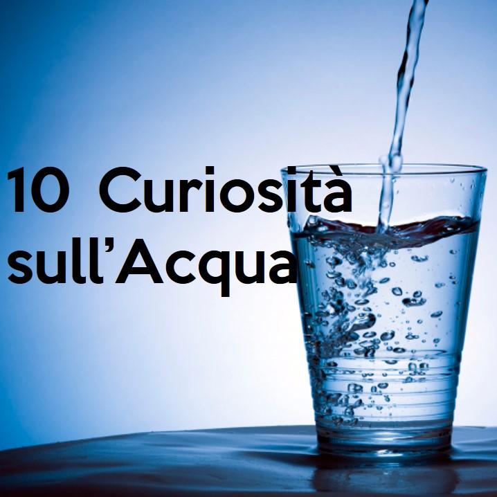 falsi miti e curiosità sull'acqua
