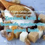 Zuccheri, dolci e bevande zuccherate: nei giusti limiti