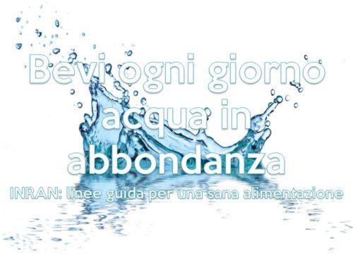 Bevi ogni giorno acqua in abbondanza