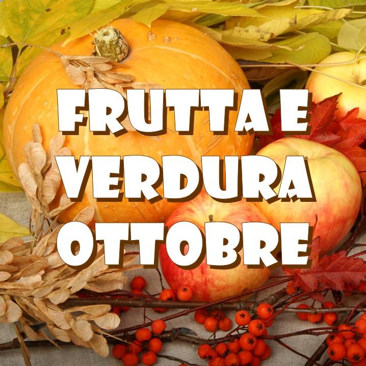 frutta e verdura di stagione nel mese di ottobre