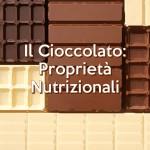 Il Cioccolato: Proprietà Nutrizionali
