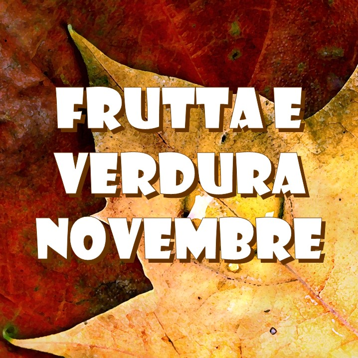 frutta, verdura, stagionalità, novembre,