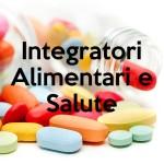 Integratori Alimentari e Salute